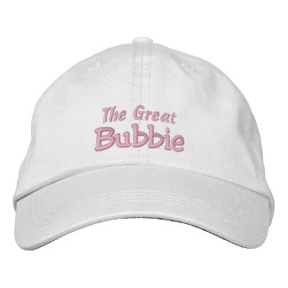 The Great Bubbie-Grandparent's Day OR Birthday Embroidered Cap