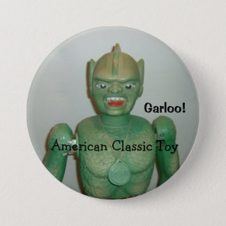 The Great Garloo Button! 7.5 Cm Round Badge