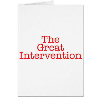 The Great Intervention Greeting Card