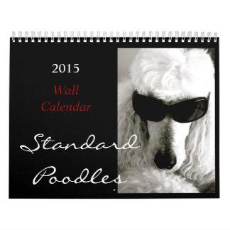 The Great Standard Poodle Calendar 2015