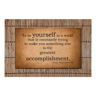 The greatest accomplishment - Ralph Waldo Emerson Poster