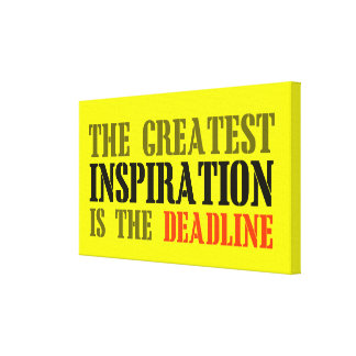 THE GREATEST INSPIRATION IS DEADLINE FUNNY MEME CANVAS PRINT