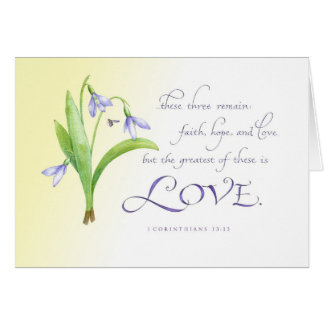The Greatest of These is Love Card