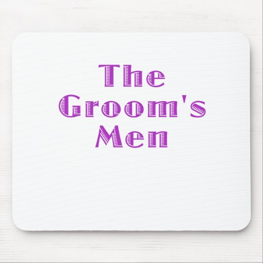The Grooms Men Mouse Pads