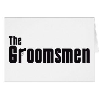 The Groomsmen (Mafia) Greeting Card