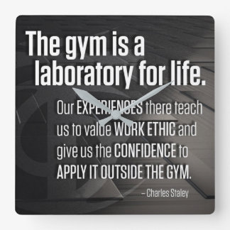 The Gym Is A Laboratory For Life - Inspirational Square Wall Clock