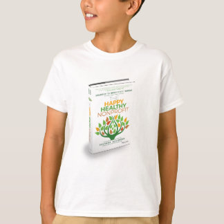 The Happy, Healthy Nonprofit 3D Cover T-Shirt