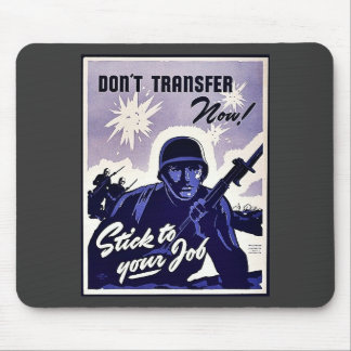 The Harder We Work The Sooner This Dream Will Come Mouse Pads
