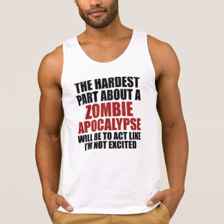 The Hardest Part About A Zombie Apocalypse Singlet
