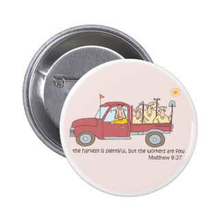 The Harvest is Here Pinback Button