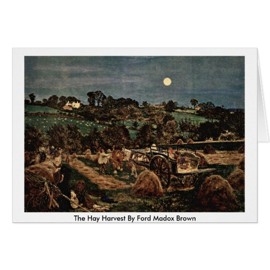 The Hay Harvest By Ford Madox Brown Card