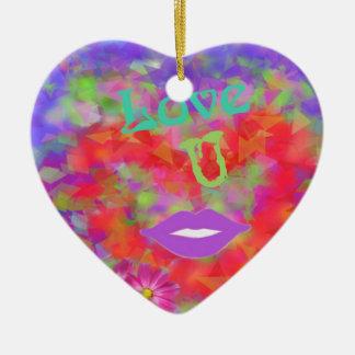 The heart also speaks of love ceramic ornament