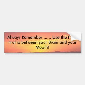 The Heavens Declare, Always Remember ...... Use... Car Bumper Sticker