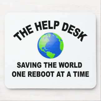 The Help Desk - Saving The World Mouse Pad