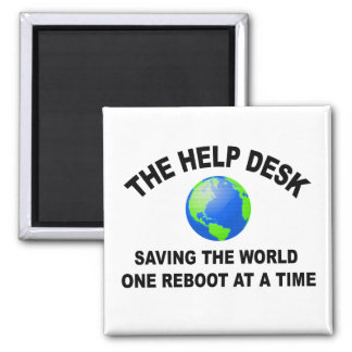 The Help Desk - Saving The World Square Magnet