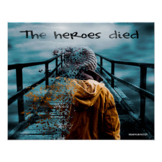the heroes died poster
