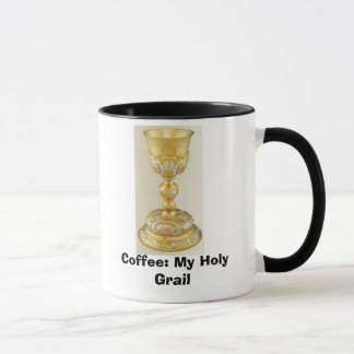 The Holy Grail-Chalice, Coffee: My Holy Grail Mug