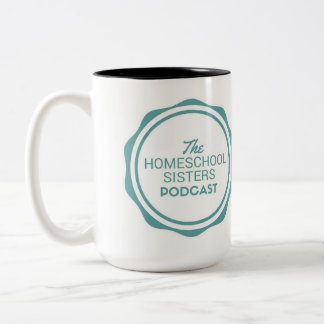 The Homeschool Sisters Podcast Mug