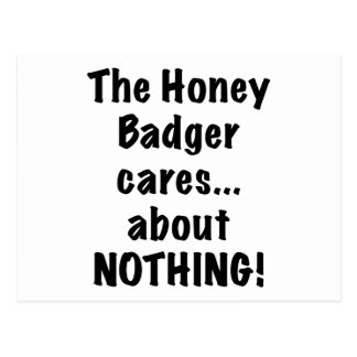 The Honey Badger Cares About Nothing Postcard