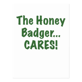 The Honey Badger Cares Postcard