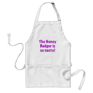 The Honey Badger is So Nasty Apron