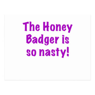The Honey Badger is So Nasty Post Cards