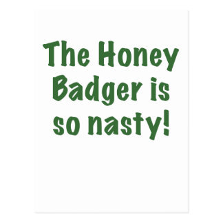 The Honey Badger is So Nasty Postcard