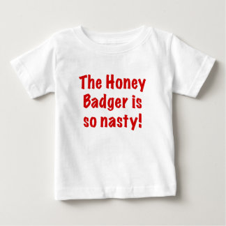 The Honey Badger is So Nasty Tee Shirts