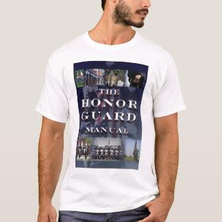 The Honor Guard Manual T T-Shirt