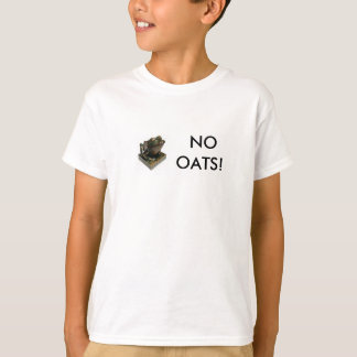 The Honorable Kek says NO OATS! T-Shirt