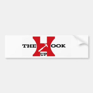THE HOOK UP'S (PROMO LINE)... Bumper Sticker