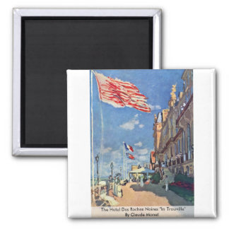 "The Hotel Des Roches Noires ""In Trouville"" Square Magnet"