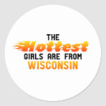 The hottest girls are from Wisconsin Stickers