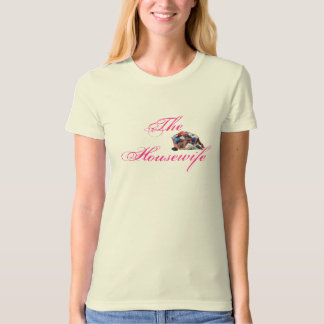 The Housewife T-Shirt