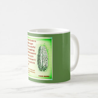 """""""The human brain is a complex organ with the... Coffee Mug"""