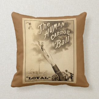 The Human Cannonball Vintage Circus Advertisement Cushion