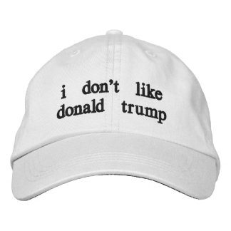 """the """"i don't like donald trump"""" hat"""