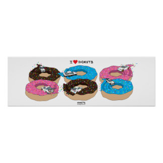 "The ""I Love Donuts"" Collectors Poster"