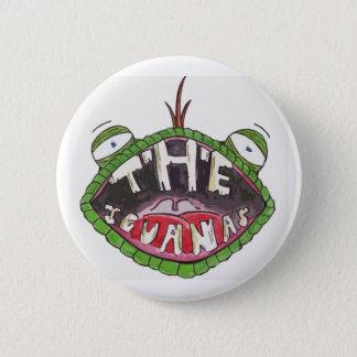The Iguanas? Button. 6 Cm Round Badge