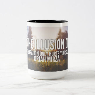 The illusion of separation... quote Two-Tone coffee mug