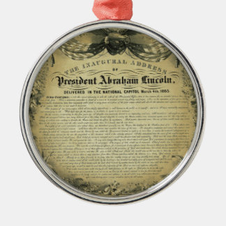 The Inaugural Address of President Abraham Lincoln Metal Ornament
