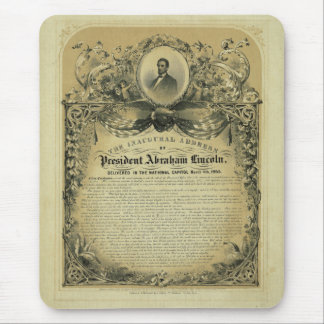 The Inaugural Address of President Abraham Lincoln Mouse Pad