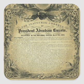 The Inaugural Address of President Abraham Lincoln Square Sticker