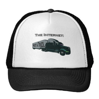 The Internet is not a truck Cap