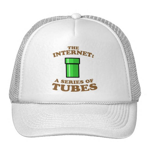 the internet - it�s a series of tubes - ted steven mesh hats