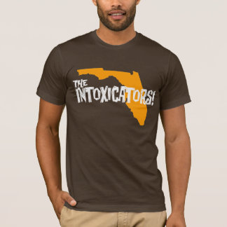The Intoxicators! - State of Florida shirt