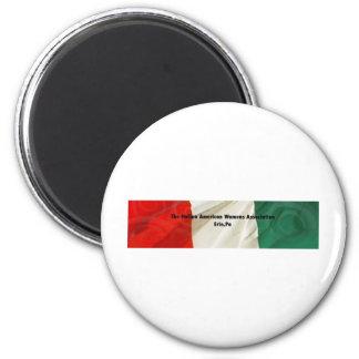 The Italian American Women's Association 6 Cm Round Magnet