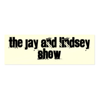 The Jay And Lindsey Show Promo Card! Pack Of Skinny Business Cards
