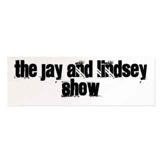 The Jay And Lindsey Show Promo Card Pack Of Skinny Business Cards
