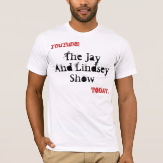The Jay And Lindsey Show Promo Tee